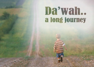 Da'wah: A Long Journey